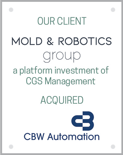 Mold and Robotics Group acquired CBW Automation