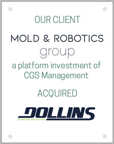 Mold and Robotics Group acquired Dollins Tool