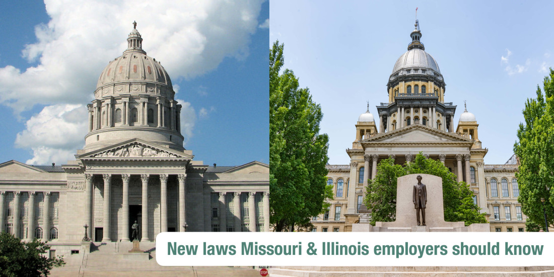 "Missouri & Illinois state capitals, side by side with the words ""New laws Missouri and Illinois employers should know"" overlayed"