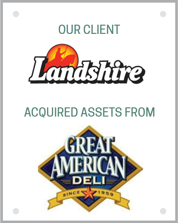 Landshire acquired assets from Great American Deli
