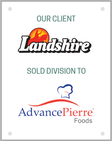 Landshire sold division to AdvancePierre Foods